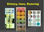 extacy inex kancing