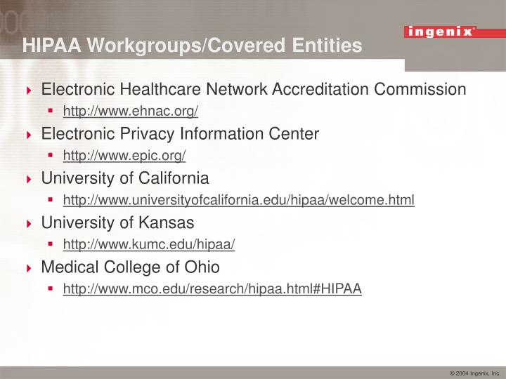 HIPAA Workgroups/Covered Entities