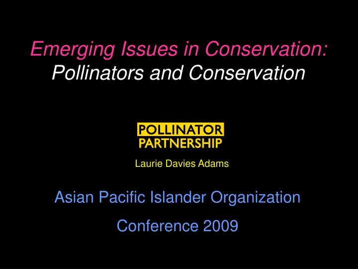 emerging issues in conservation pollinators and conservation n.