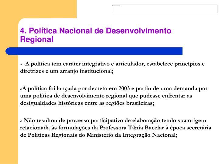 4. Política Nacional de Desenvolvimento Regional