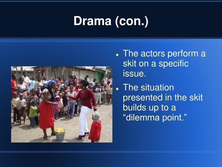 Drama (con.)