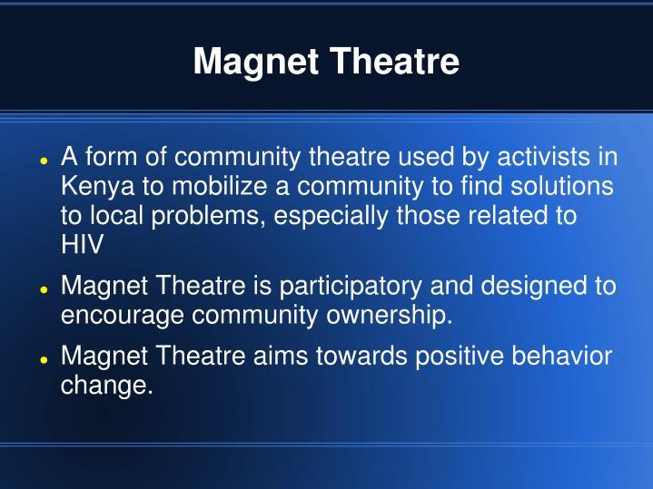 Magnet theatre