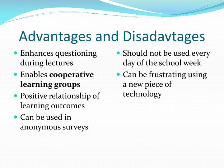 Advantages and disadavtages