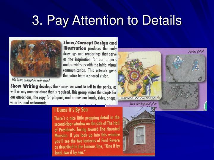 3. Pay Attention to Details