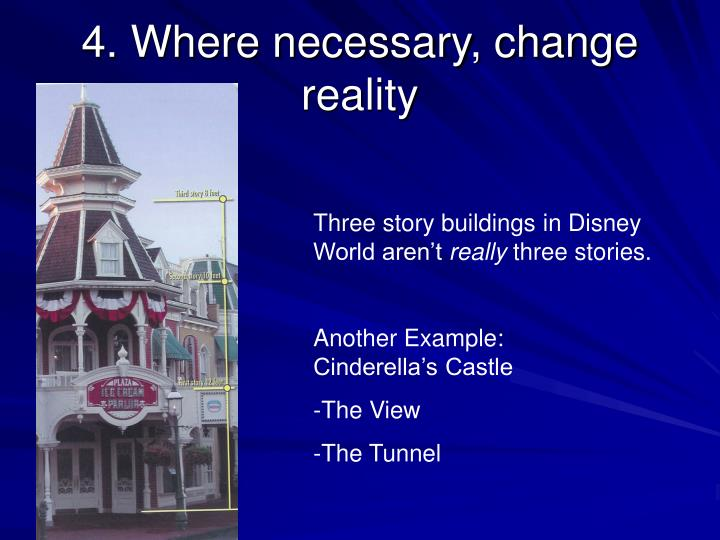4. Where necessary, change reality