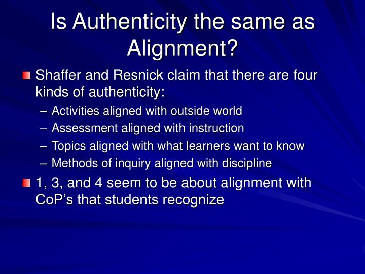 Is Authenticity the same as Alignment?