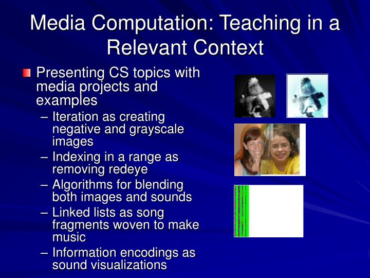 Media Computation: Teaching in a Relevant Context