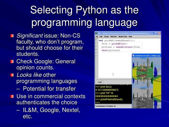 Selecting Python as the programming language