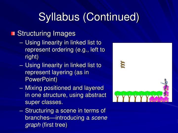 Syllabus (Continued)
