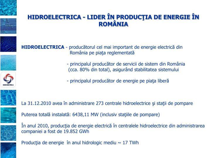 HIDROELECTRICA - LIDER ÎN PRODUCŢIA DE ENERGIE ÎN ROMÂNIA