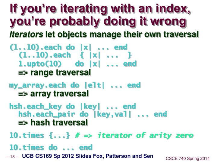 If you're iterating with an index, you're probably doing it wrong