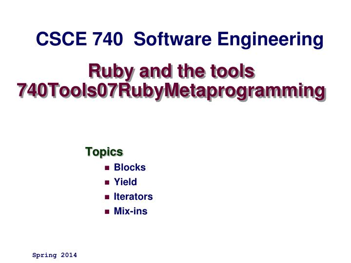 Ruby and the tools 740tools07rubymetaprogramming