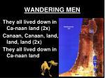 wandering men4