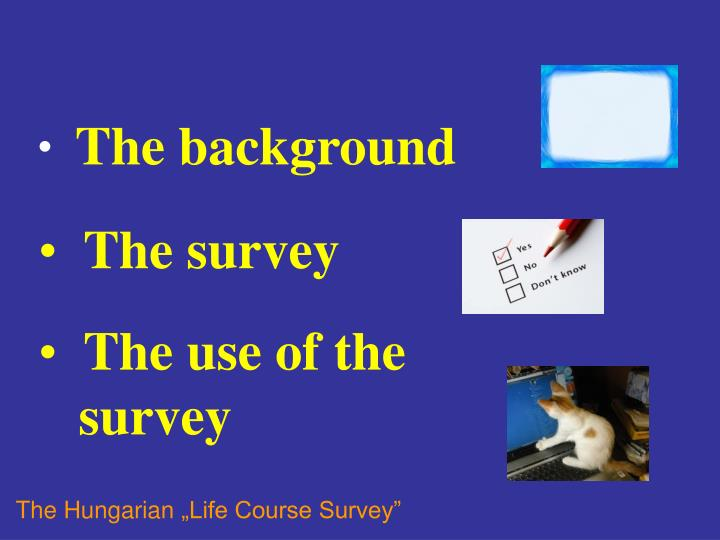 a survey of the background and Quick start guide to: creating background pages for swiftpage surveys you can design your survey and personalize it by creating a background page for it to appear on.