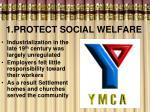 1 protect social welfare