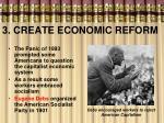 3 create economic reform