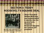 section 3 teddy roosevelt s square deal