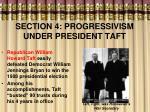 section 4 progressivism under president taft