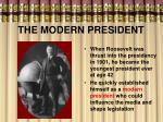 the modern president