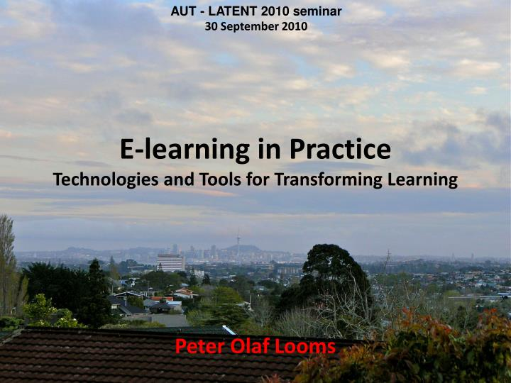 e learning in practice technologies and tools for transforming learning n.