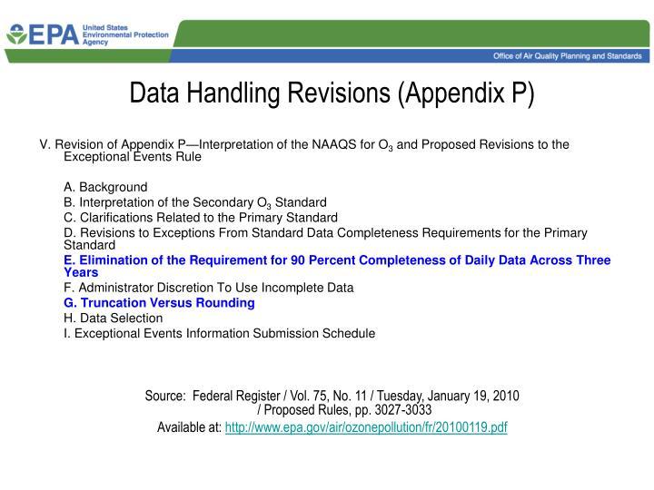 Data Handling Revisions (Appendix P)