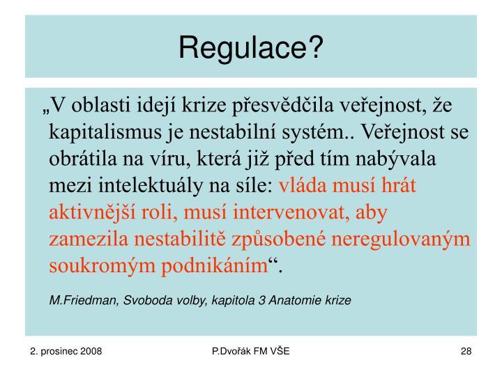 Regulace?