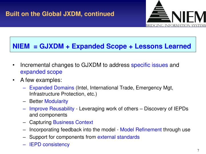 Built on the Global JXDM, continued