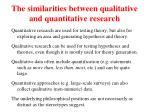 the similarities between qualitative and quantitative research