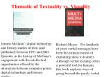 thematic of textuality vs visuality