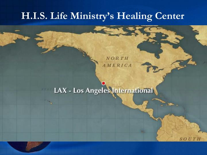 H.I.S. Life Ministry's Healing Center