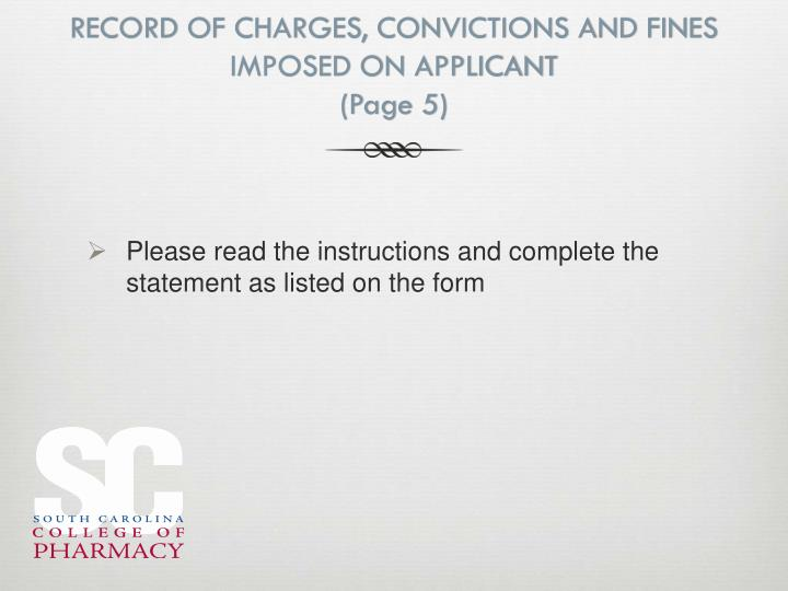 RECORD OF CHARGES, CONVICTIONS AND FINES IMPOSED ON APPLICANT