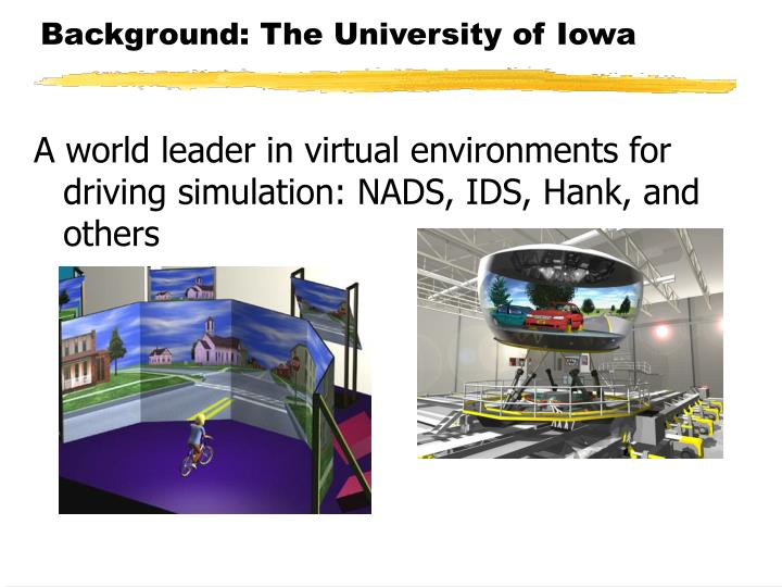 Background: The University of Iowa