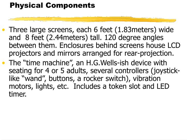Physical Components