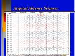 atypical absence seizures1