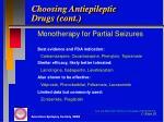 choosing antiepileptic drugs cont
