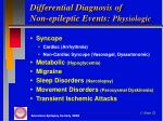 differential diagnosis of non epileptic events physiologic
