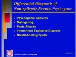 differential diagnosis of non epileptic events psychogenic