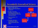 secondarily generalized seizures