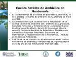 cuenta sat lite de ambiente en guatemala