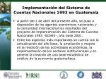 implementaci n del sistema de cuentas nacionales 1993 en guatemala