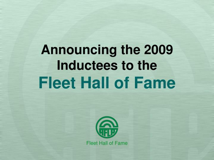 announcing the 2009 inductees to the fleet hall of fame n.