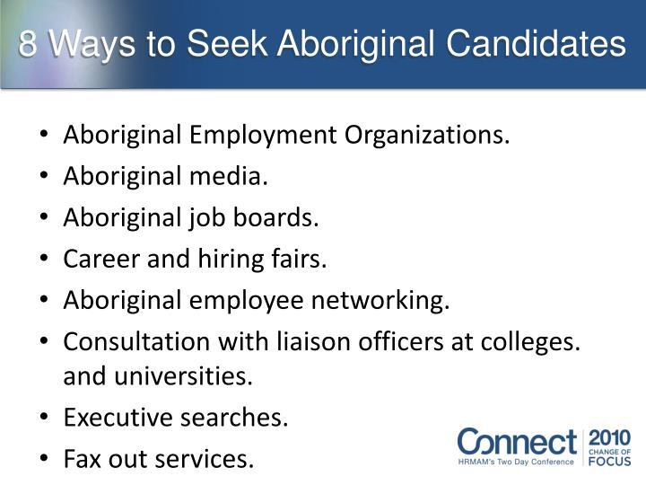 8 Ways to Seek Aboriginal Candidates