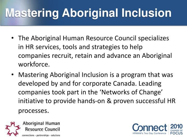 Mastering Aboriginal Inclusion