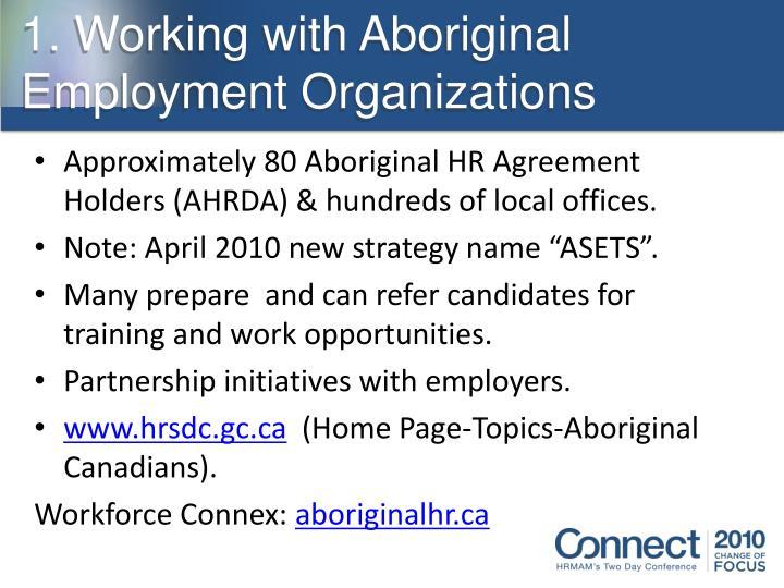 1. Working with Aboriginal Employment Organizations