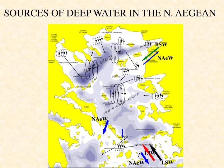 SOURCES OF DEEP WATER IN THE N. AEGEAN