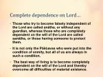 complete dependence on lord