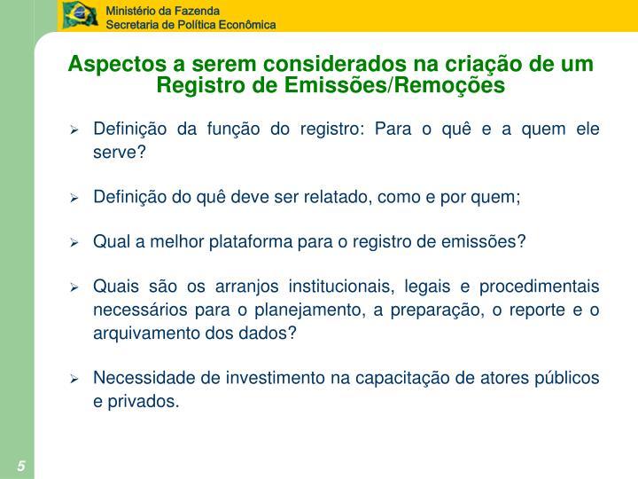 Aspectos a serem considerados na criação de um Registro de Emissões/Remoções