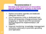 recommendation 2 develop and implement an innovation agenda adapted to realities in the field