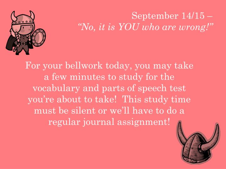 september 14 15 no it is you who are wrong n.