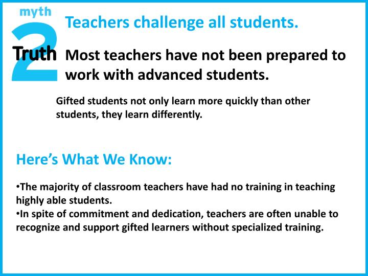 Teachers challenge all students.